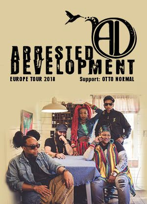 Arrested Development 2018 mit Support von OTTO NORMAL