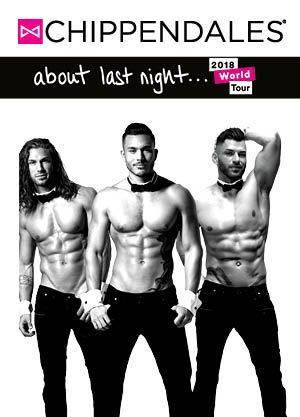 Chippendales - about last night… 2018 world tour