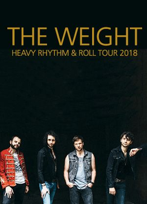 THE WEIGHT - Heavy Rhythm & Roll Tour 2018