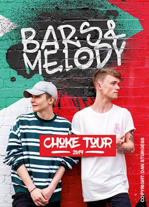 Bars and Melody - Choke Tour 2019