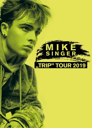Mike Singer - TRIP Tour 2019