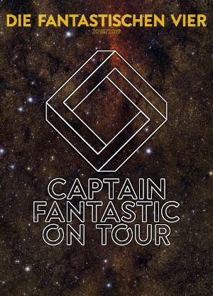 Die Fantastischen Vier - Captain Fantastic On Tour